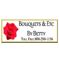Bouquets & Etc By Betty