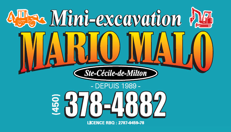 Mini Excavation Mario Malo à Sainte-Cécile-de-Milton
