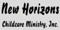 New Horizons Child Care Ministry