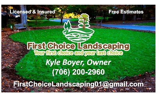 Business Features - First Choice Landscaping In Cherry Log, GA 30522 - ChamberofCommerce.com