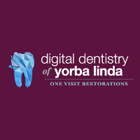 Digital Dentistry of Yorba Linda