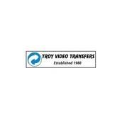 Troy Video Transfers