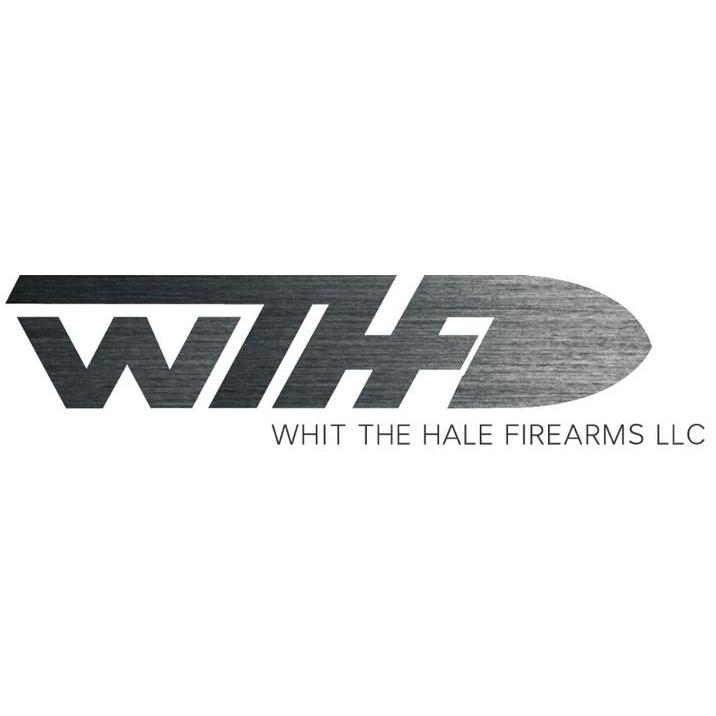 Whit The Hale Firearms LLC