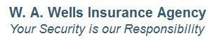 W. a. Wells Insurance Agency
