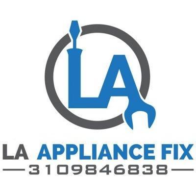 LA Appliance Fix - Los Angeles, CA - Appliance Rental & Repair Services