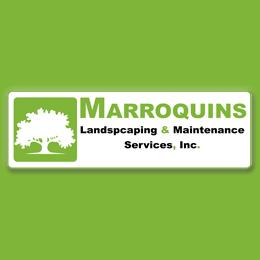 MARROQUINS LANDSCAPING & MAINTENANCE SERVICES INC