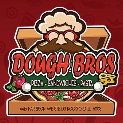 Dough Bros Pizza - Rockford, IL - Restaurants