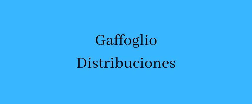 GAFFOGLIO DISTRIBUCIONES