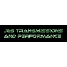 J & S Transmissions and Performance