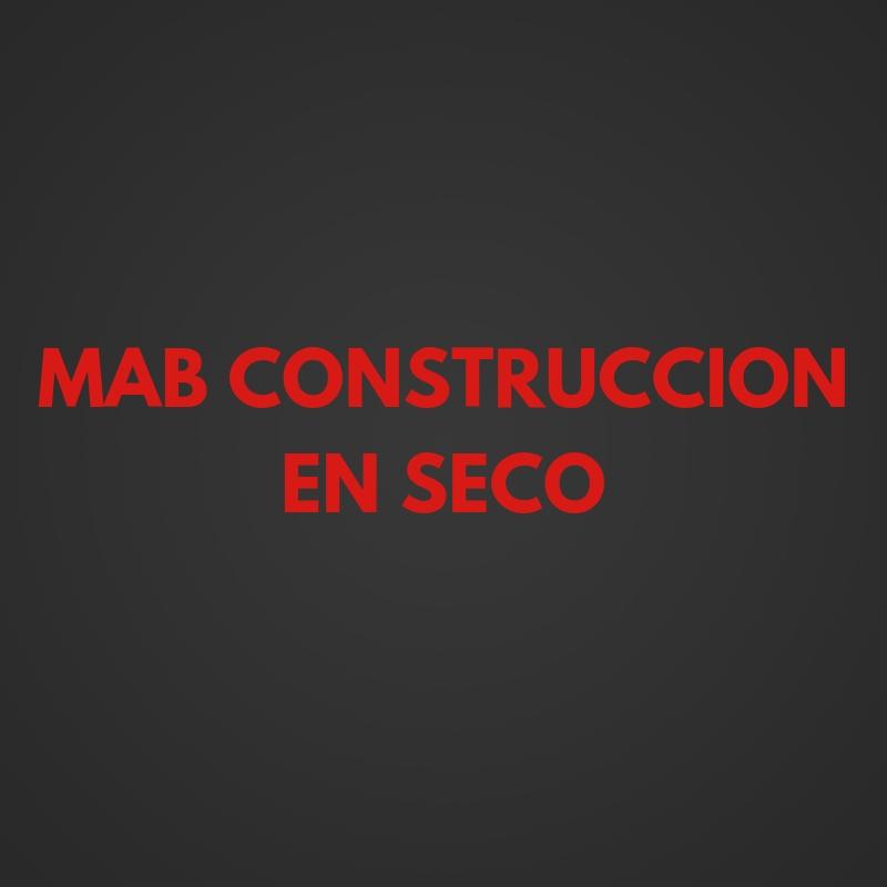 MAB CONSTRUCCION EN SECO