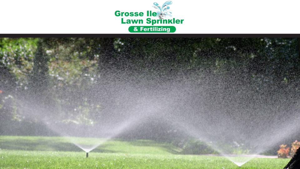 Grosse Ile Lawn Sprinkler & Fertilizing