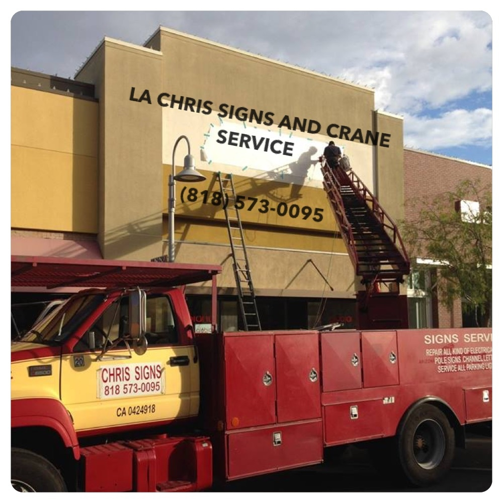 Chris Signs and Crane Service - Northridge, CA - Copying & Printing Services