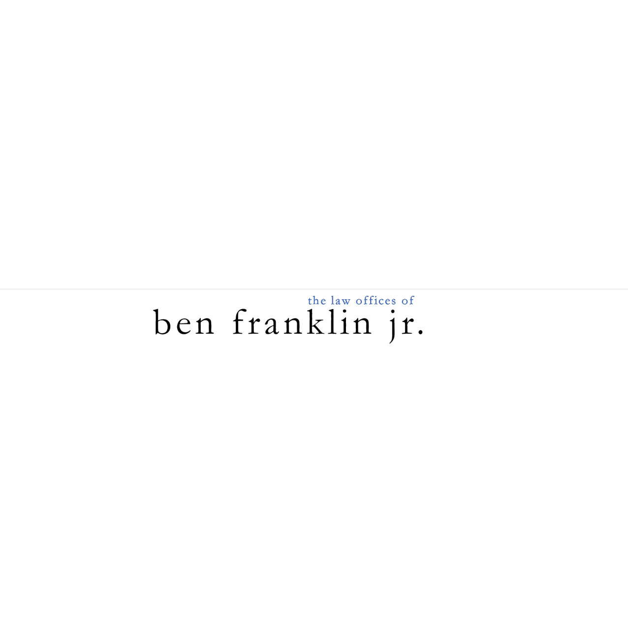 The Law Offices of Ben Franklin Jr.