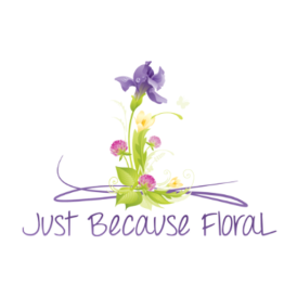 Just Because Floral LLC