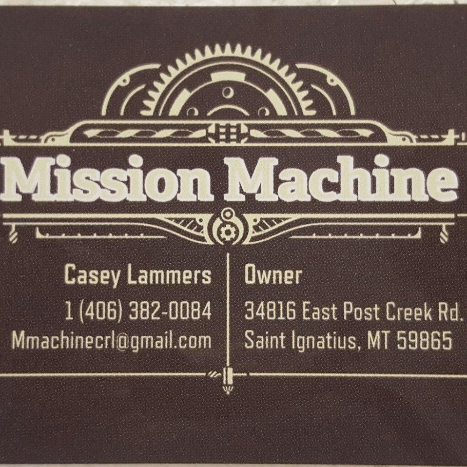 Mission Machine LLC - Saint Ignatius, MT - Machine Shops