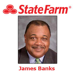 James Banks - State Farm Insurance Agent