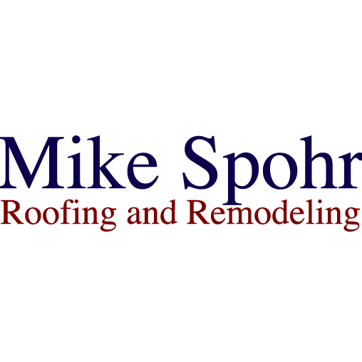 Mike Spohr Roofing and Remodeling