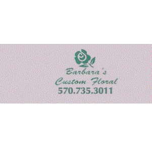 Barbara's Custom Floral - Nanticoke, PA - Florists