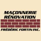 Maçonnerie et Rénovation Frédéric Fortin
