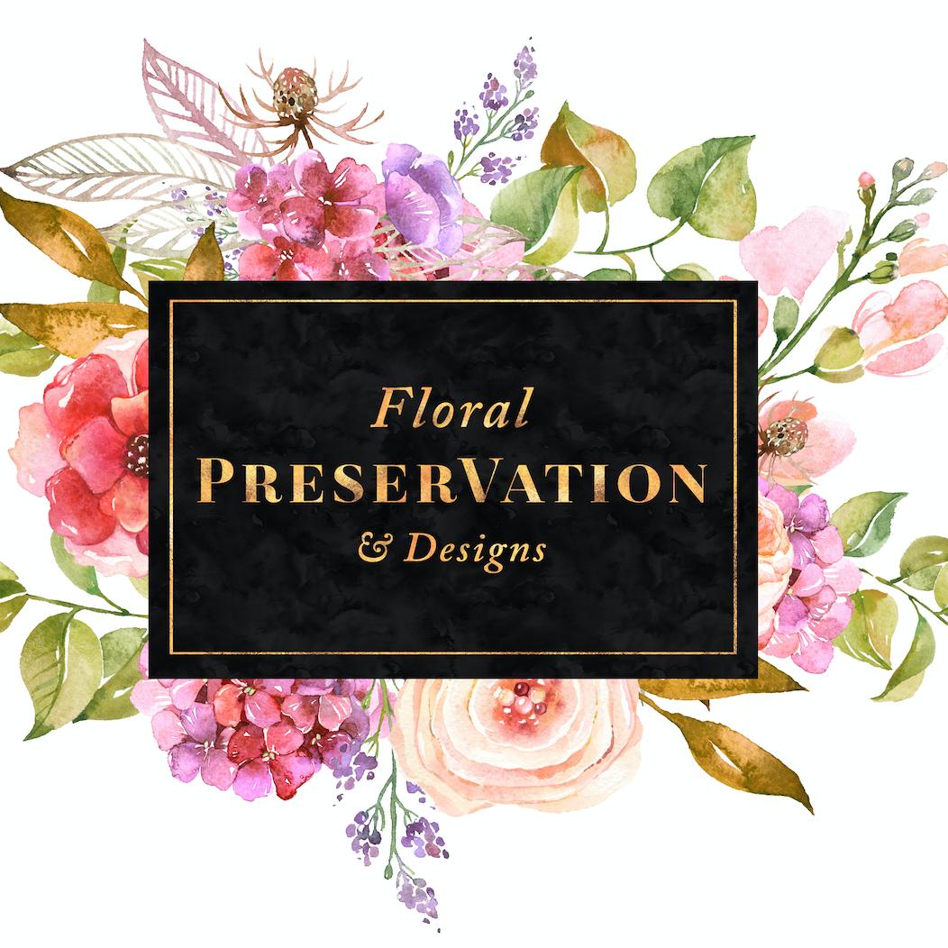 Floral PreserVation & Designs