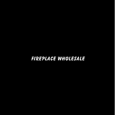 Fireplace Wholesale