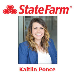 Kaitlin Ponce - State Farm Insurance Agent