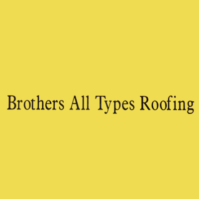 Brothers All Types Roofing