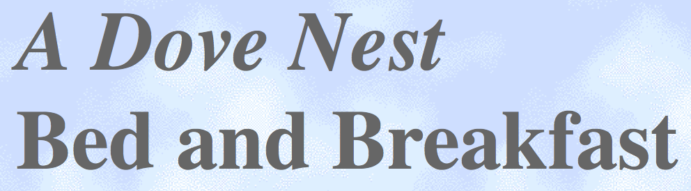 A Dove Nest Bed and Breakfast Llc