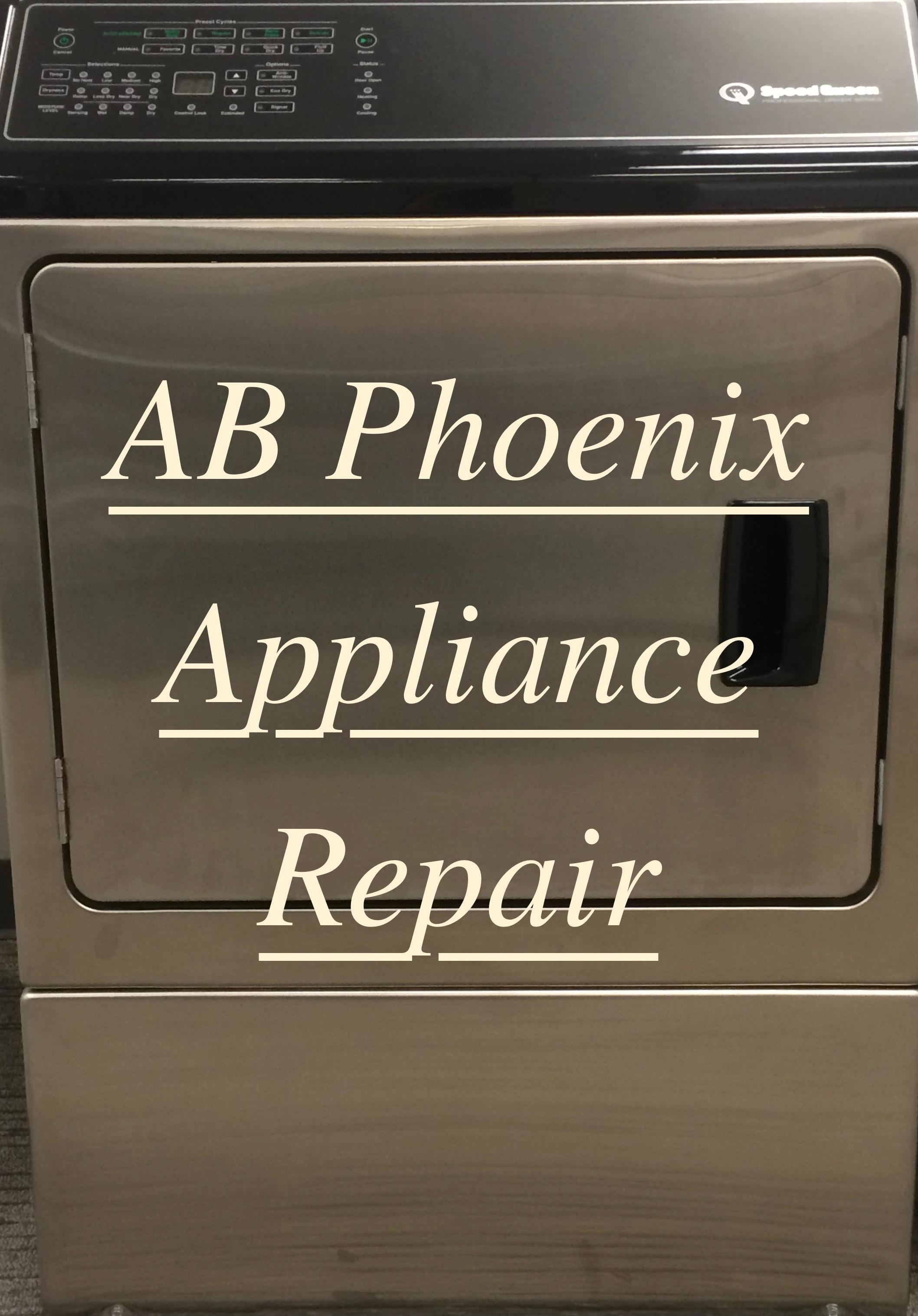 Ab Phoenix Appliance Repair Paradise Valley Arizona Az