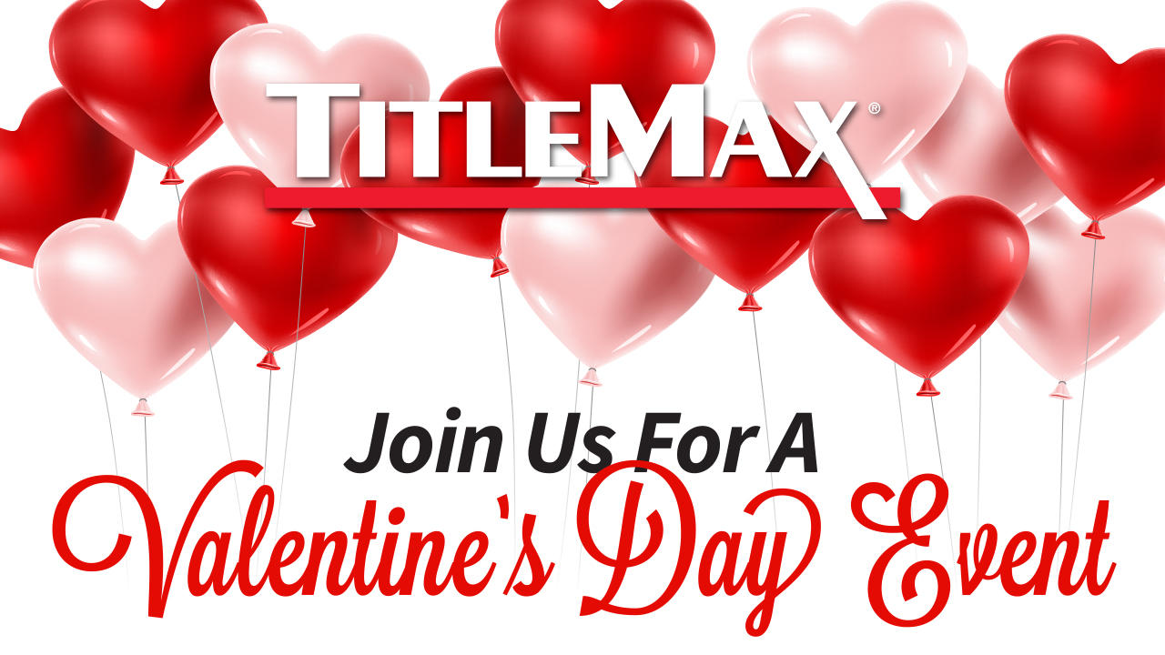 Valentine's Day With TitleMax