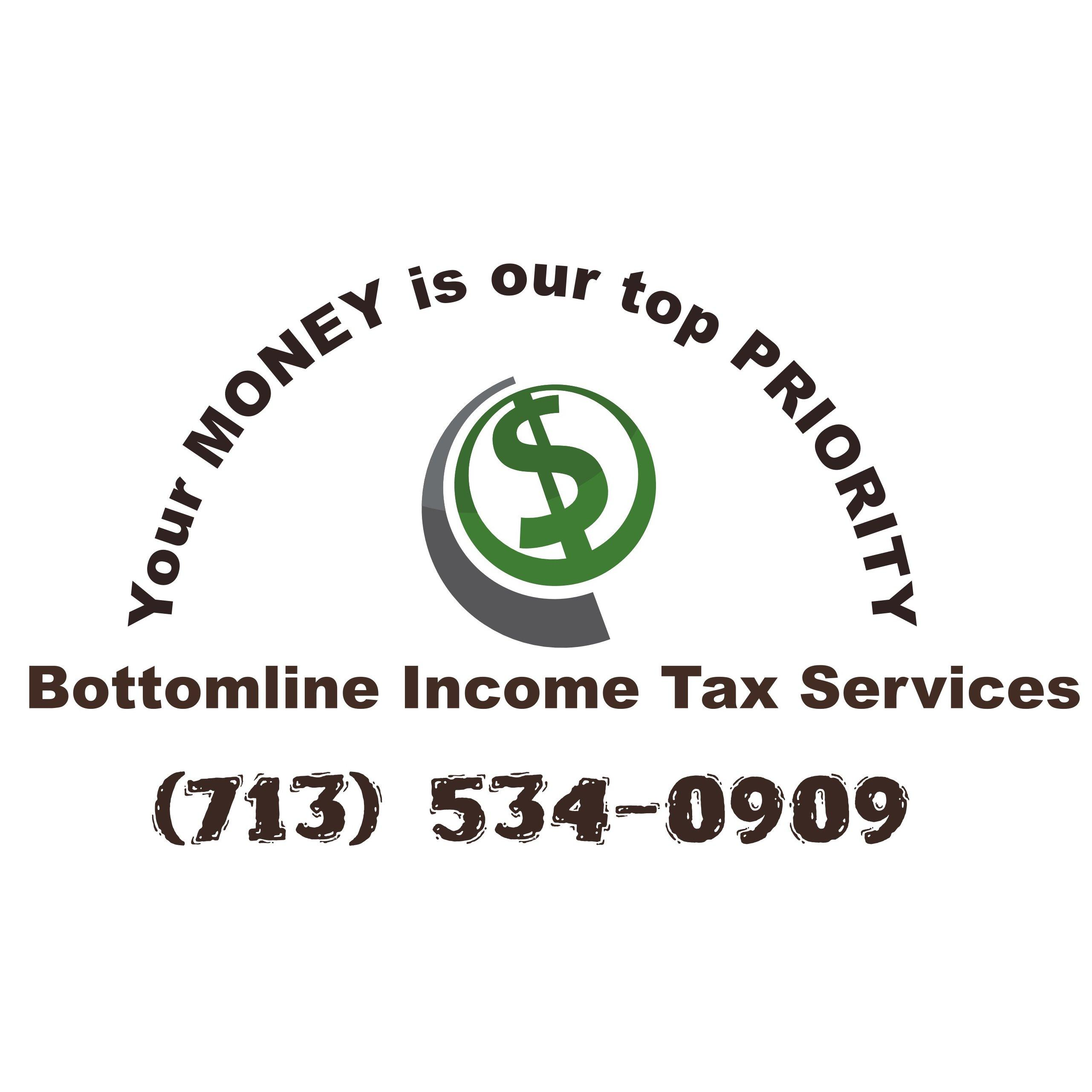 The BottomLine Income Tax Services - Pasadena, TX - Financial Advisors