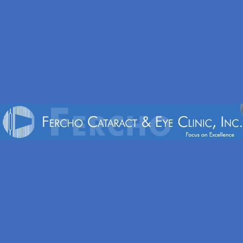 Fercho Cataract & Eye Clinic, Inc.
