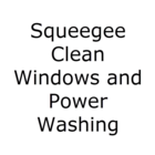 Squeegee Clean Windows and Power Washing