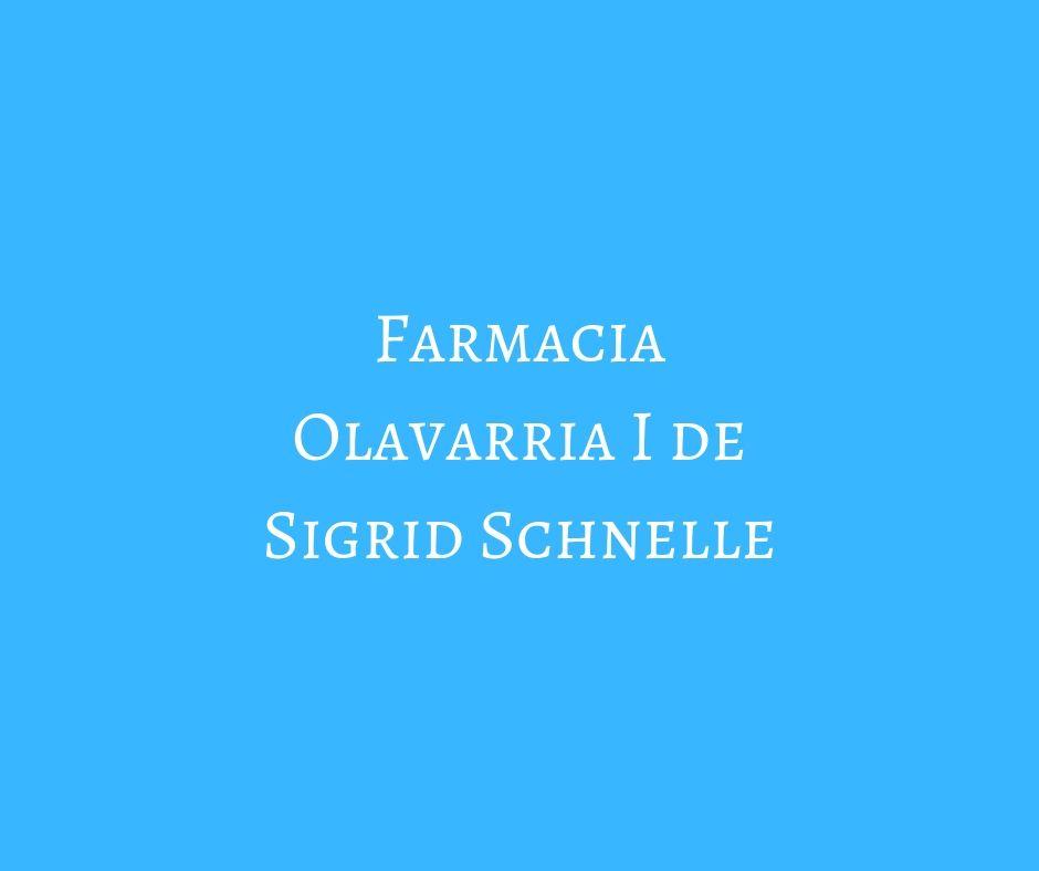 FARMACIA OLAVARRIA I DE SIGRID SCHNELLE