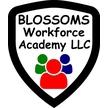 Blossoms Workforce Academy LLC