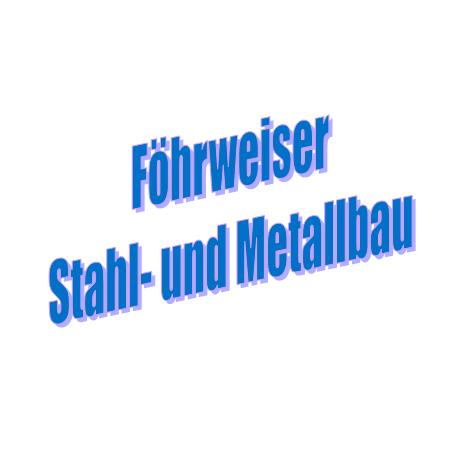 fohrweiser stahl und metallbau