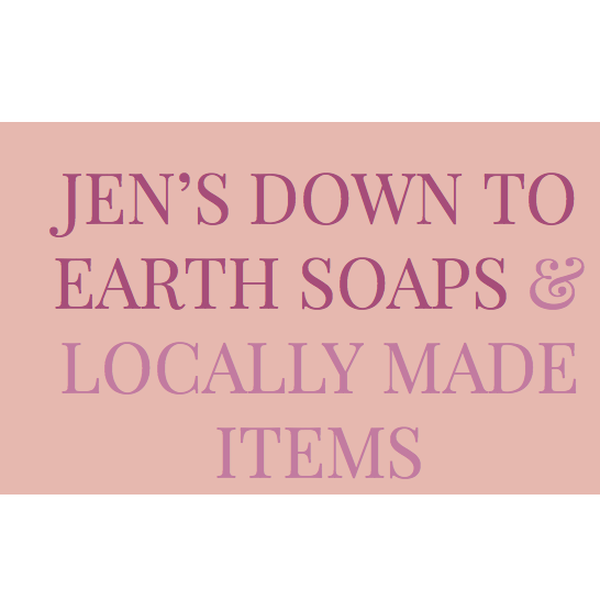 Jen's Down To Earth Soaps & Locally Made Items