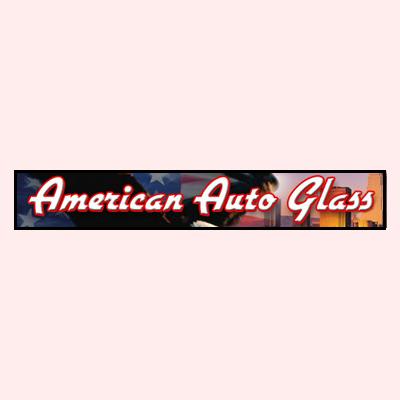American Auto Glass - Los Angeles, CA - Auto Glass & Windshield Repair