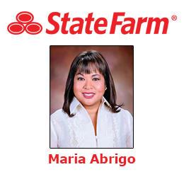 Maria Abrigo - State Farm Insurance Agent