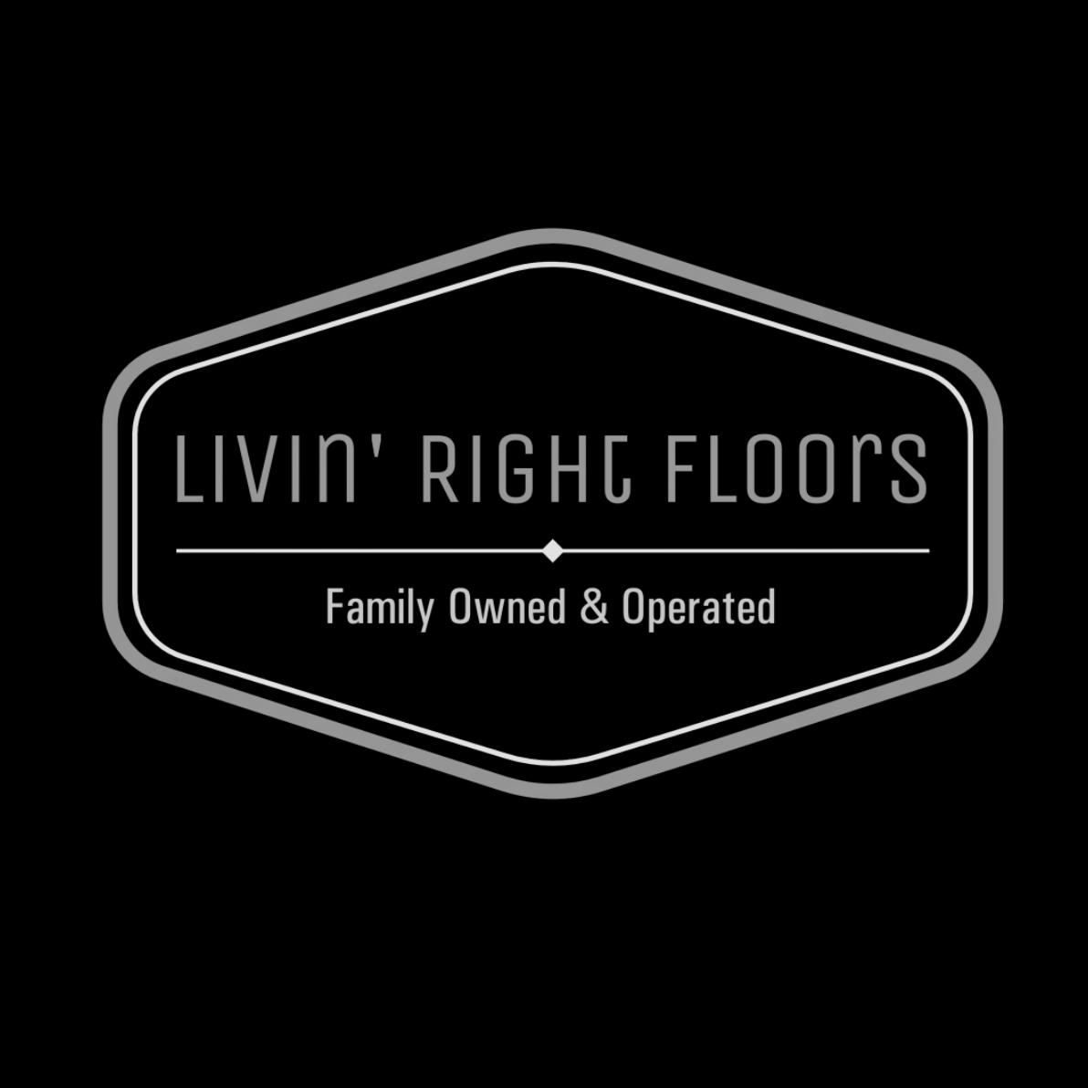Livin' Right Floors