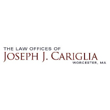 The Law Offices of Joseph J. Cariglia, P.C. - Worcester, MA - Attorneys