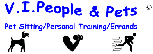 V.I.People & Pets - Personal Fitness Training/Pet Sitting/Dog Walking