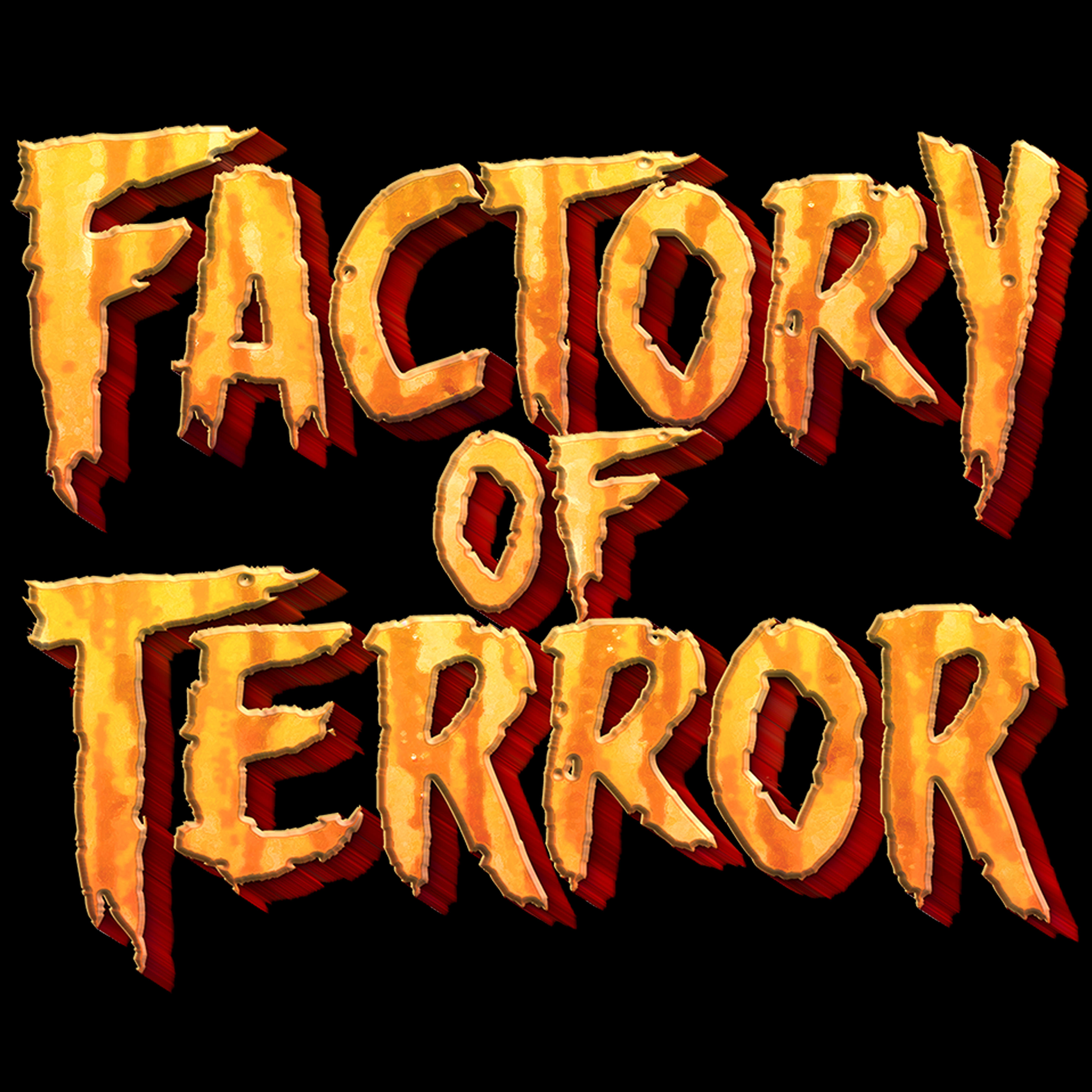 FACTORY OF TERROR HAUNTED HOUSE