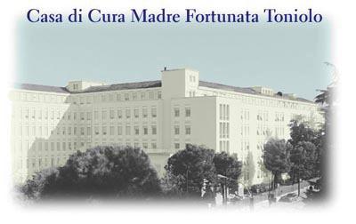 Casa di Cura Madre Fortunata Toniolo