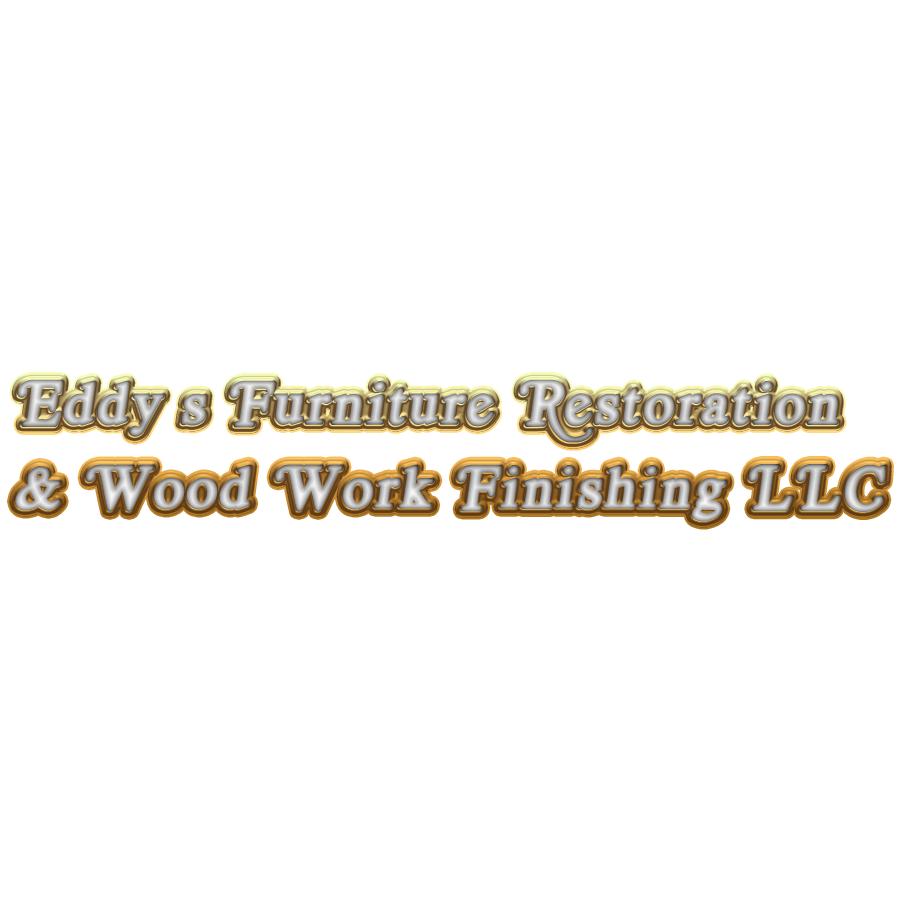 Eddy's Furniture Restoration & Wood Work Finishing LLC