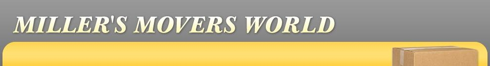 Miller's Movers World