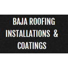Baja Roofing Installations & Coatings Inc.