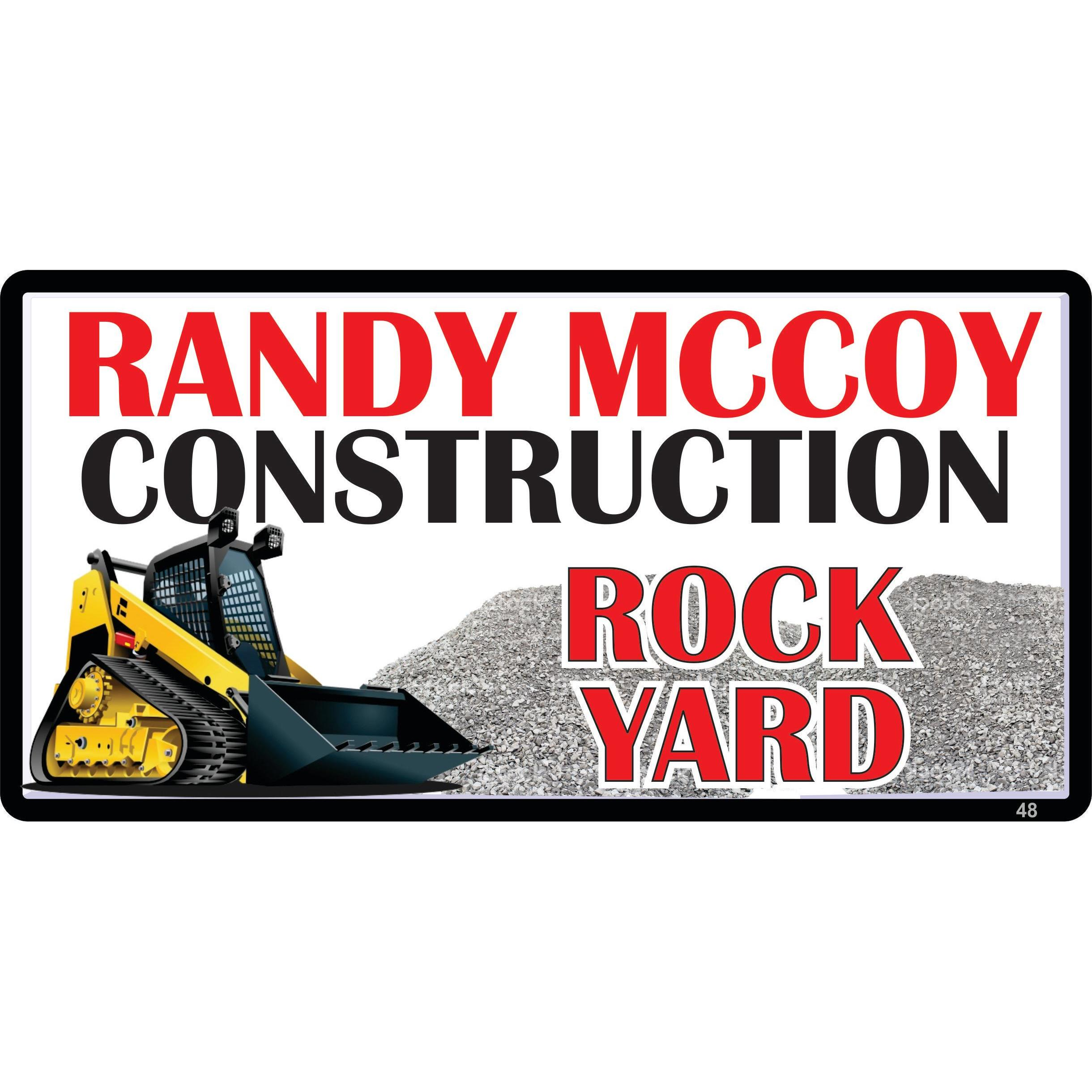 Randy Mccoy Construction - Rock Yard and Landscape Supply