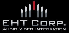 EHT Corp. Audio Video Integration