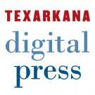 Texarkana Digital Press